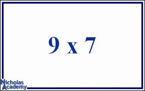 Combien font 9 x 7 ?
