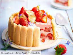 La charlotte aux fraises est un dessert...