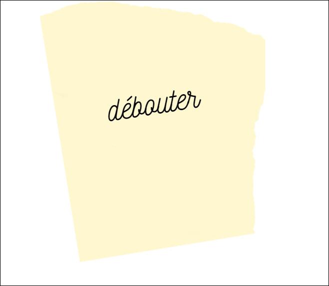 Parmi ces mots, il y a un synonyme du mot débouter :