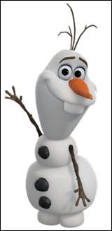 """Quel est le nom du bonhomme de neige du film d'animation """"La Reine des neiges"""" des studios Disney ?"""