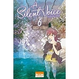 A Silent Voice (tome 6)