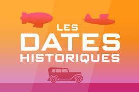 Les dates importantes de l'Histoire (2)