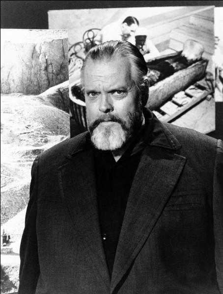 """Cet acteur américain, qui a joué notamment dans """"Le Troisième Homme"""", metteur en scène de théâtre et de cinéma, réalisateur de """"Citizen Kane"""" """"Le Procès"""" """"Falstaff"""", se prénomme ..."""