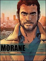 Quel est le prénom de l'aventurier Morane, mi-justicier et mi-barbouze, un français éternellement âgé de 33 ans ?
