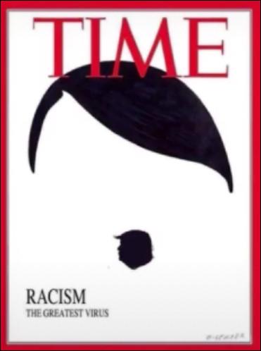 """Le Time, grosse référence de la presse américaine, aurait mis en une d'un de ses numéros, une caricature qui compare Trump et Hitler avec écrit """"le racisme est le pire des virus."""