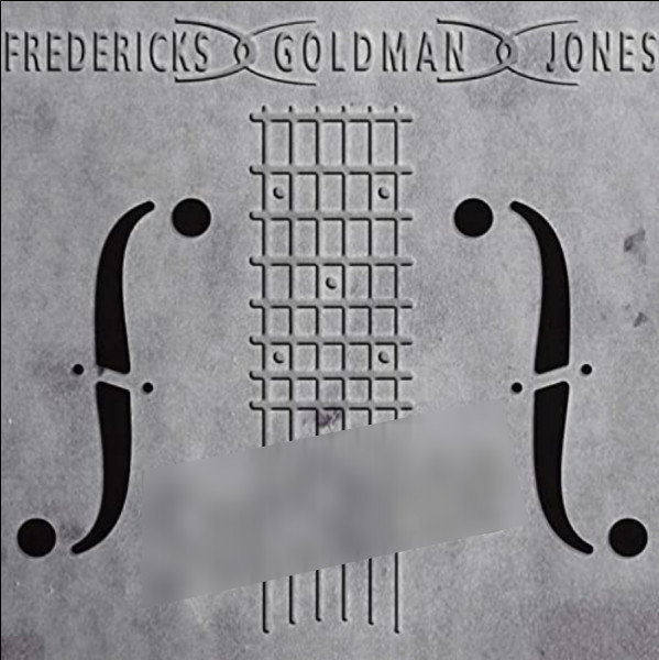 Quel est cet album (Fredericks/Goldman/Jones) ?
