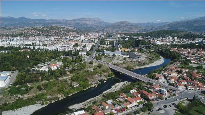 Quelle est cette capitale balkanique, ancienne Titograd à l'époque de la Yougoslavie ?
