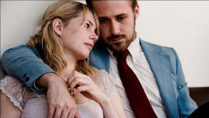 Dans quel film des années 2010 peut-on voir le couple Michelle Williams et Ryan Gosling ?