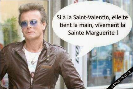 Si à la Saint Valentin elle te prend la main, vivement la Sainte Marguerite !