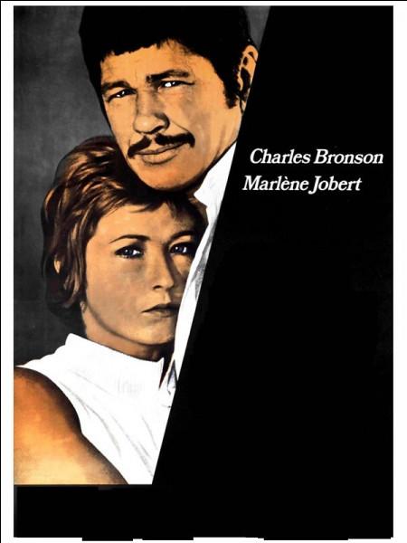 """Dans quel film, Marlène Jobert porte-t-elle le prénom de Mélancolie, alors qu'elle est surnommée """"Love Love"""" par Charles Bronson ?"""