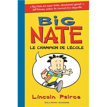 Big Nate : le champion de l'école