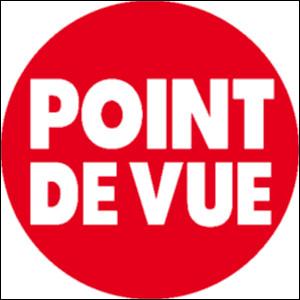 """Quelle est la spécialité du magazine """"Point de Vue"""" dont je choisis de vous présenter le logo ?"""