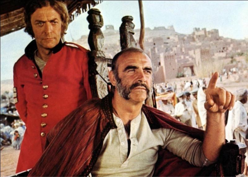Dans ce film de John Huston, il est Daniel Dravot, ancien militaire, aventurier déterminé qui poursuit le rêve d'entrer au Kafiristan, pays légendaire où aucun Européen n'a mis le pied depuis Alexandre le Grand : c'est ...