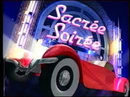 """""""Sacré Soirée"""" était un divertissement présenté par Patrick Sabatier."""