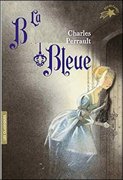 Quel est ce conte de Charles Perrault, l'histoire d'un homme riche, laid, jaloux et suspicieux à l'égard de son épouse ?