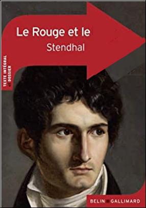 Quel est ce roman de Stendhal qui retrace le parcours de Julien Sorel et sa passion pour Louise de Rénal ?