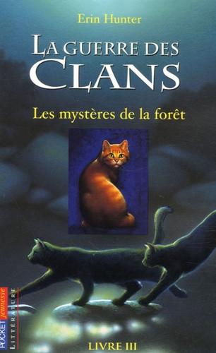 La Guerre des Clans - Cycle 1 - Tome 3