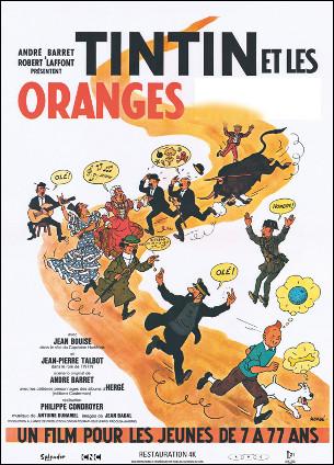 Quel est ce film de 1964 où Tintin et Haddock partent à la recherche de deux kidnappés, Tournesol et son ami espagnol Zallaméa qui à mis au point un fruit qui pousse dans le désert ?