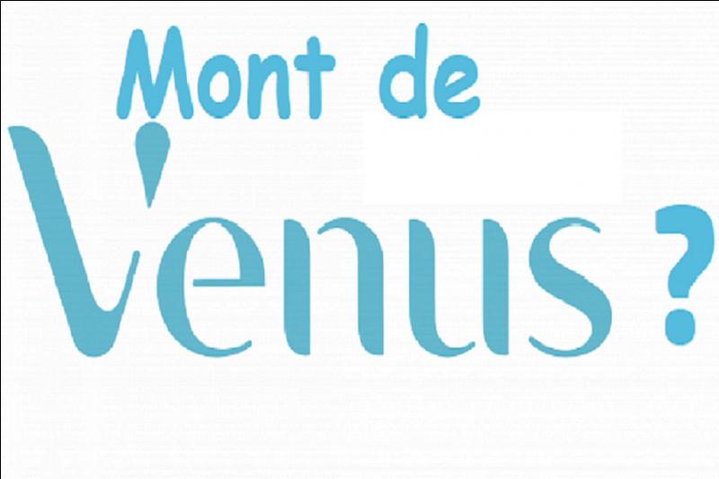 Où est situé le mont de Vénus ?