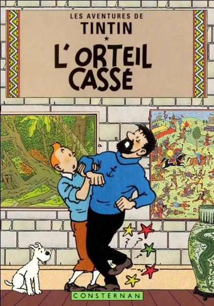Qu'est-ce qui est cassé dans un album de Tintin ?