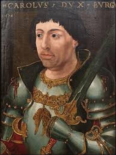 05 et 06 janvier 1477 : Nancy assiégée par les Bourguignons vient à bout avec l'aide des Suisses, de Charles le Téméraire, qui sera retrouvé mort deux jours plus tard, la tête fendue d'un coup de hallebarde, en partie dévoré par les loups. Quel roi de France a financé l'armée suisse pour venir à bout de son voisin, et ennemi mortel ? (Photo : Charles le Téméraire).