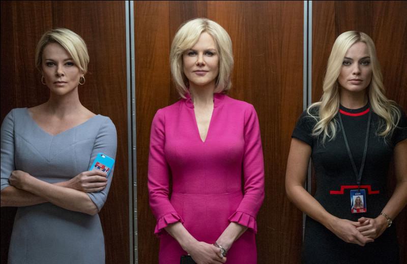 Dans quel film Megyn Kelly, Gretchen Carlson et Kayla Pospisil doivent-elles avoir des rapports sexuelles avec Roger Ailes si elles veulent avoir un job et le garder ?