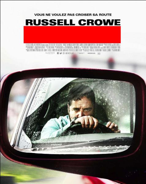Dans ce film, une femme klaxonne la voiture conduite par le personnage de Russell Crowe et refuse de s'excuser, ce qui la met en danger. Quel est ce film ?