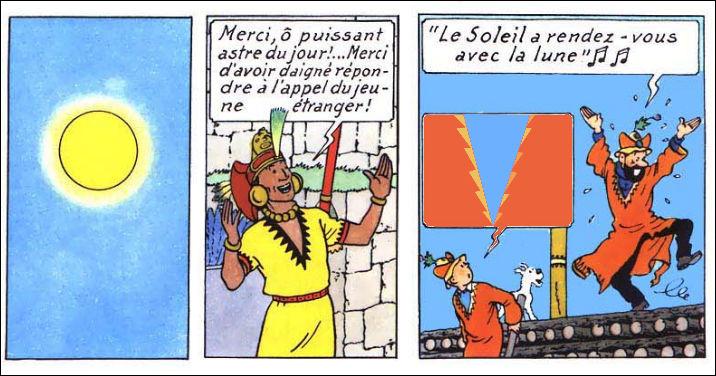 Tout le monde a l'air radieux : le soleil, l'Inca, Tintin et Haddock ! Que fait d'ailleurs Tintin comme remarque à ce dernier ?