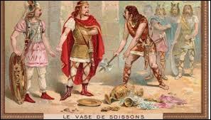 Qui a cassé le vase de Soissons ?