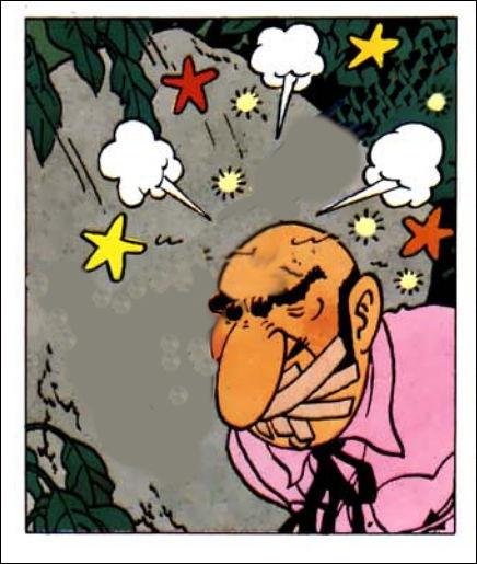 """Le """"pauvre"""" Rastapopoulos en prend plein la figure, dans cet album... Que vient-il de recevoir sur la tête ?"""