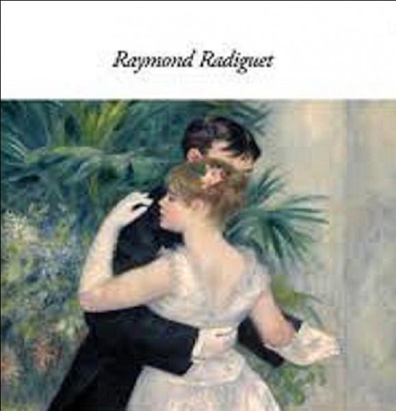 Complétez le titre du roman de Raymond Radiguet, ''Le Bal du comte... ''