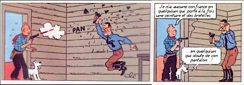 ...et pour le western, Tintin est parfaitement équipé !