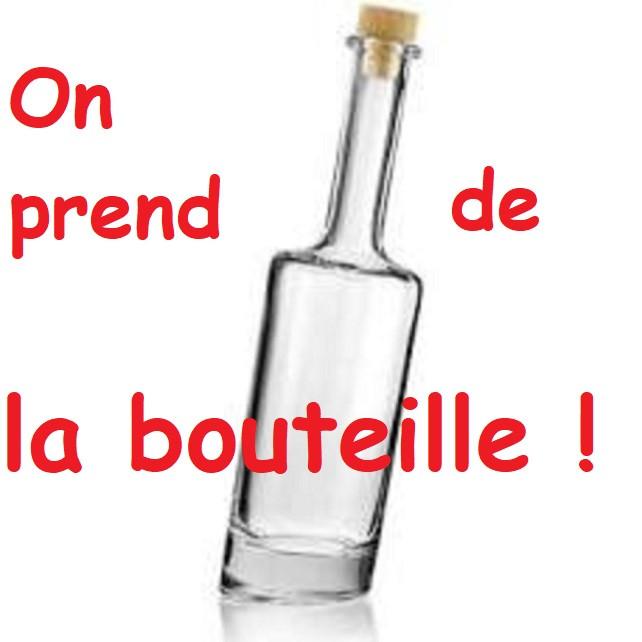 On prend de la bouteille !