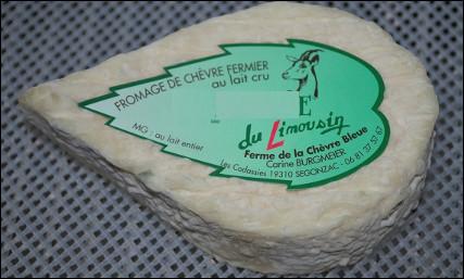 Quel est ce fromage au lait cru entier de chèvre, à croûte naturelle, une spécialité du Limousin ?