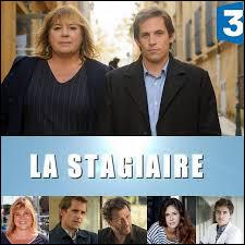 """Quel est le nom du personnage qu'incarne Michèle Bernier dans la série """"La Stagiaire"""" ?"""