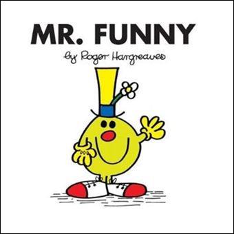 """""""Mr. Funny""""On dit qu'il vit dans une théière, et que son automobile est une chaussure. Cela fait rire les passants, même les fleurs. Au zoo, les animaux ont attrapé froid. Heureusement, Mr. Funny est là pour les faire rire !Que devient son nom en espagnol ?"""