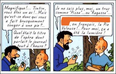 Où l'on voit que, décidément, Tintin est très fort en opéra italien : il ferait un carton sur QB !