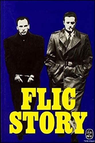 """Quel policier célèbre, connu pour sa lutte antigang, est l'écrivain de """"Flic Story"""" ?"""