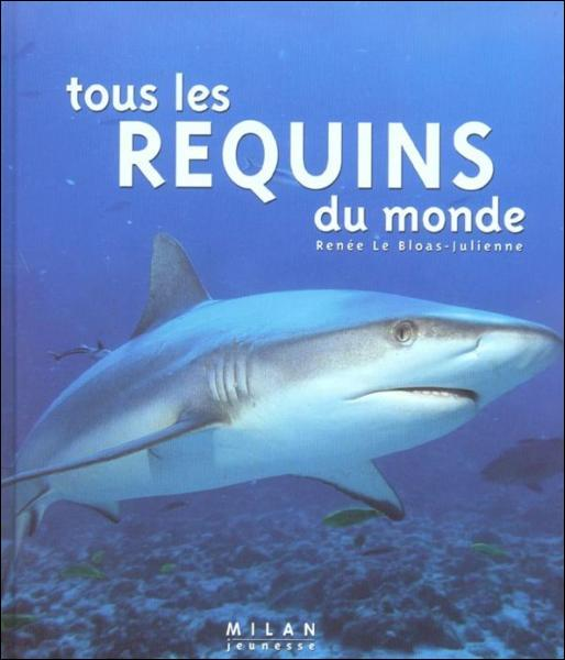 Combien de sortes de requins existe-t-il ?
