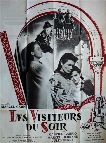"""Qui jouait dans le film de Marcel Carné """"Les Visiteurs du soir"""" ?"""
