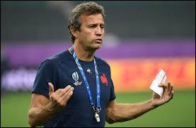 En 2021, qui est l'entraineur de l'équipe de France de rugby ?