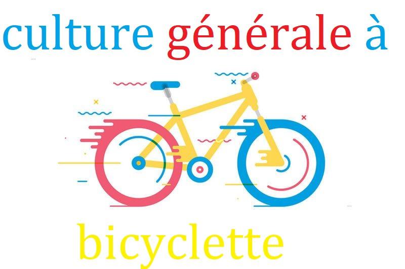 La bicyclette en cuture générale