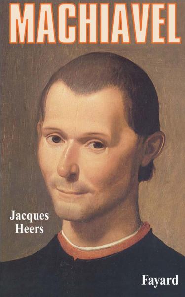 Dans quel siècle Nicolas Machiavel est-il né ?