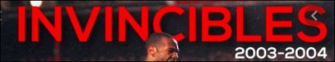 Presque cent ans plus tard, lors de la saison 2003-2004, qui a emprunté le surnom des ''Invincibles'' après avoir eux aussi été sacrés sans aucune défaite au compteur ?