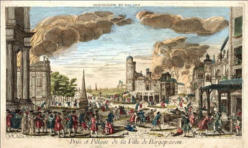 Le siège de Berg-op-Zoom, aux Pays-Bas, à l'été 1747, est l'un des derniers épisodes de la guerre de Succession d'Autriche. Après deux mois de siège, la garnison est massacrée et les soldats s'abandonnent au pillage de la ville qui était l'un des principaux entrepôts et arsenaux des Provinces-Unies. Qui prend et pille la ville ?