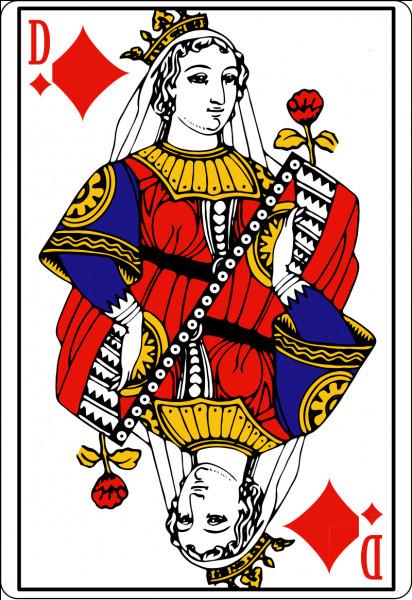 Dans un jeu de 32 ou de 52 cartes quel est le nom de la dame de carreau ?
