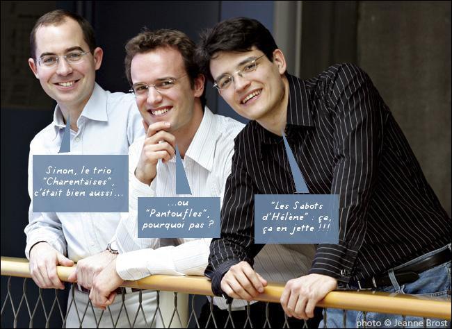 Lorsqu'on est trois, c'est un trio : classique, non ? Mais avec Schubert, Haydn, Debussy, etc. c'est un mariage en grandes pompes. Quel est leur nom ?