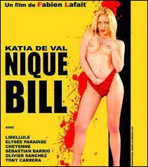 ''Nique Bill'' doit être une pâle copie de ''Kill Bill'' de...