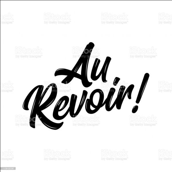 """Quel président de la République française, termina son allocution, avant de quitter l'Élysée, par les mots """"Au revoir"""", en mai 1981, avant la passation de pouvoir à son successeur ?"""