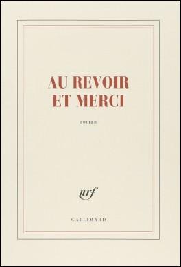 """Qui est l'auteur du livre """"Au revoir et merci"""" ?"""